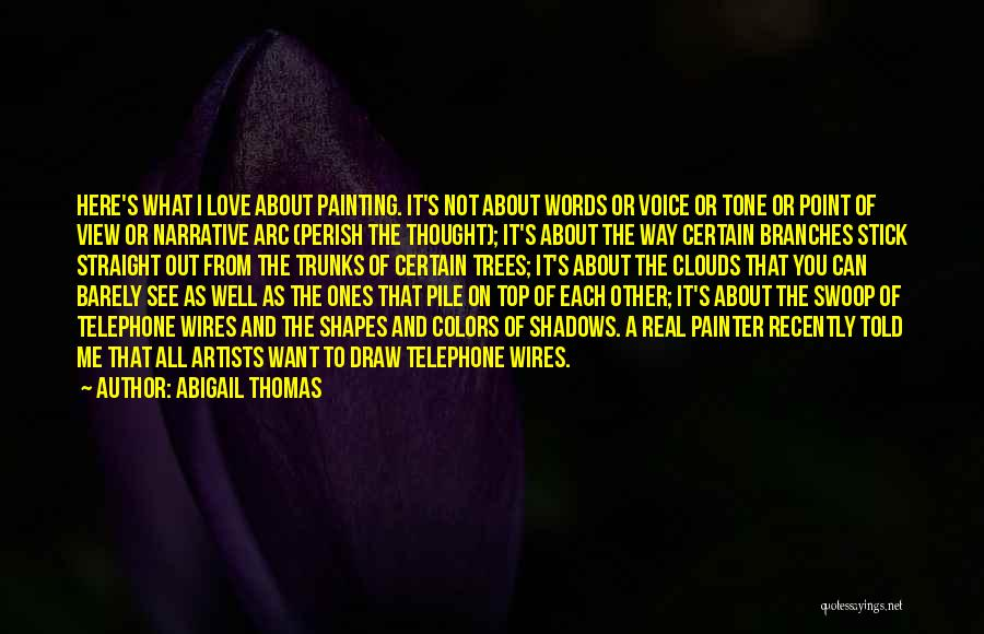 Narrative Love Quotes By Abigail Thomas