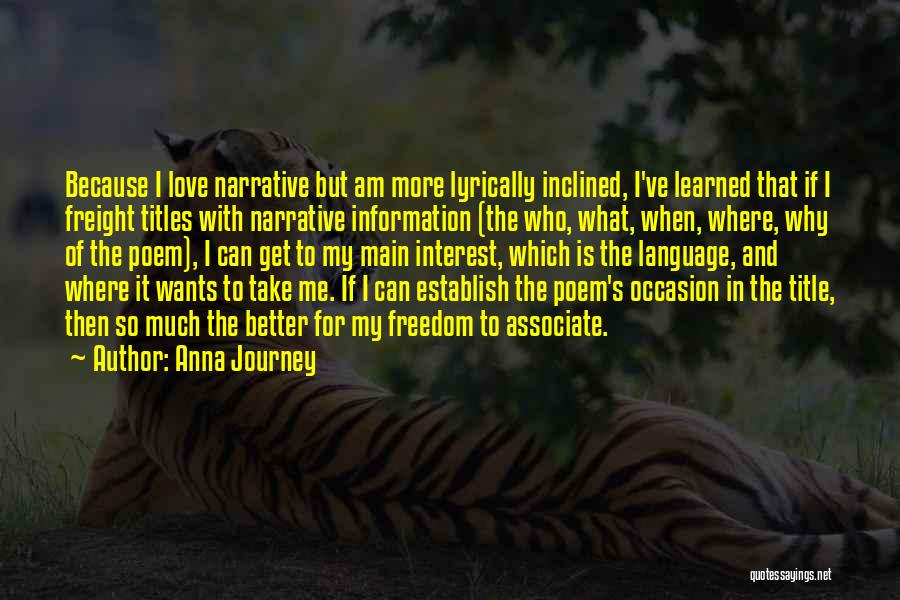 Narrative Love Quotes By Anna Journey