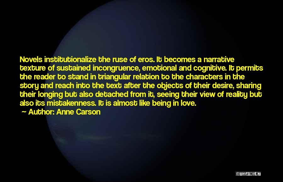 Narrative Love Quotes By Anne Carson