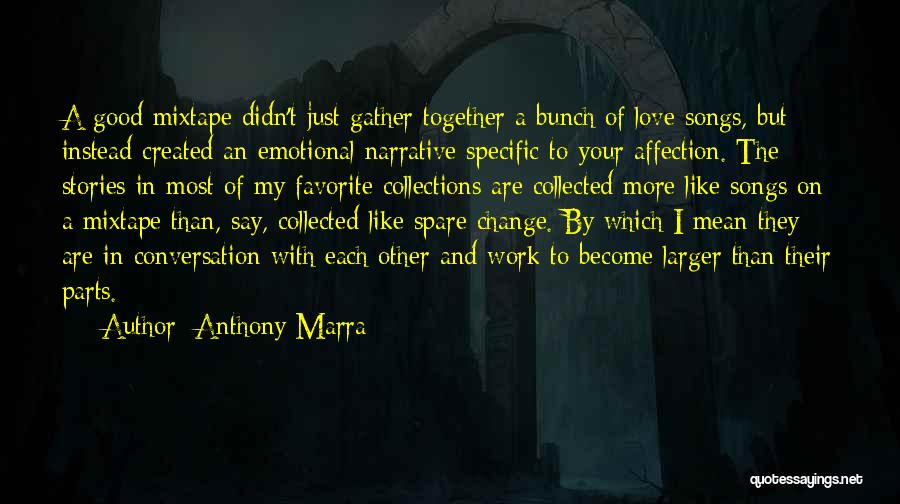 Narrative Love Quotes By Anthony Marra