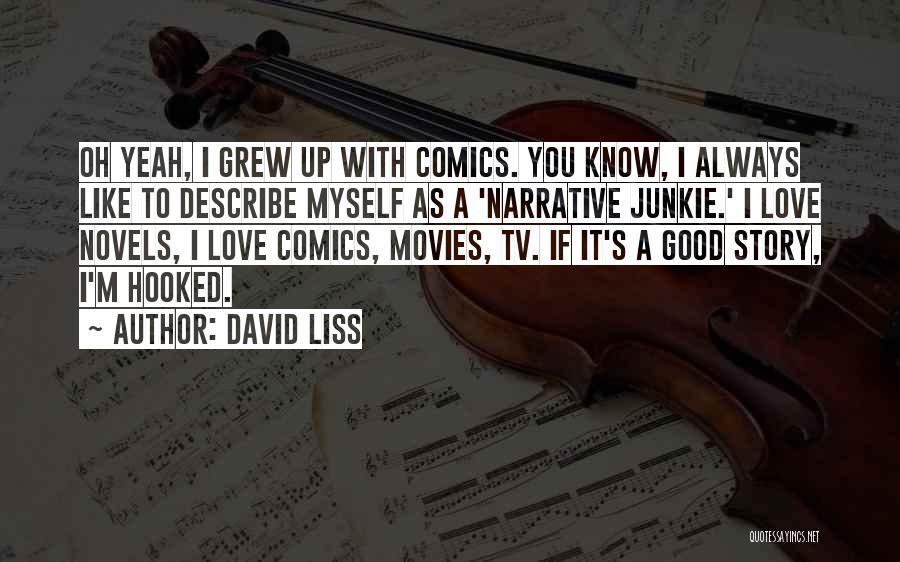 Narrative Love Quotes By David Liss