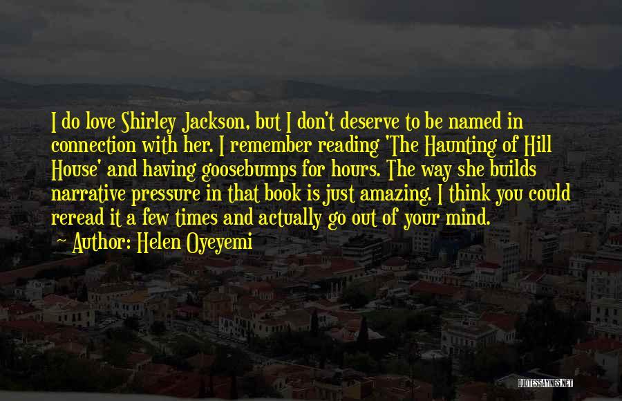 Narrative Love Quotes By Helen Oyeyemi