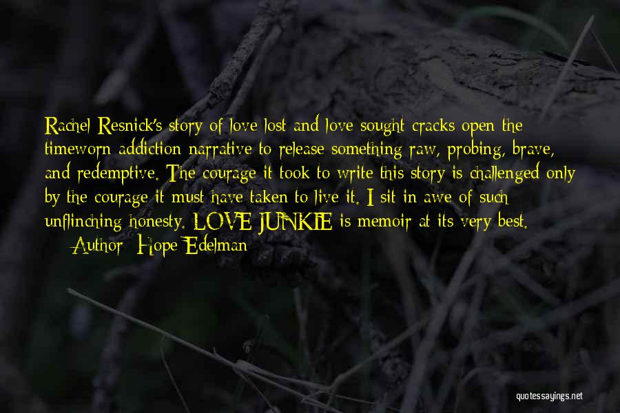 Narrative Love Quotes By Hope Edelman