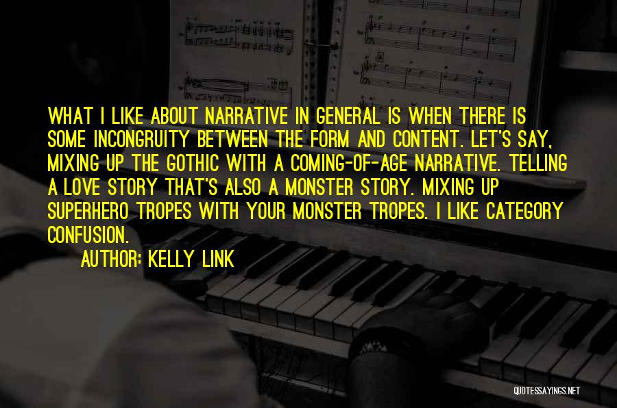 Narrative Love Quotes By Kelly Link