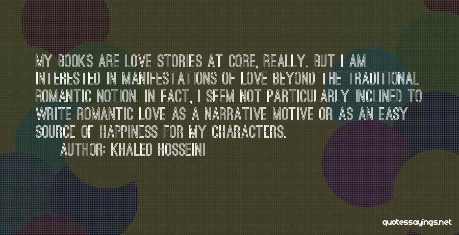 Narrative Love Quotes By Khaled Hosseini