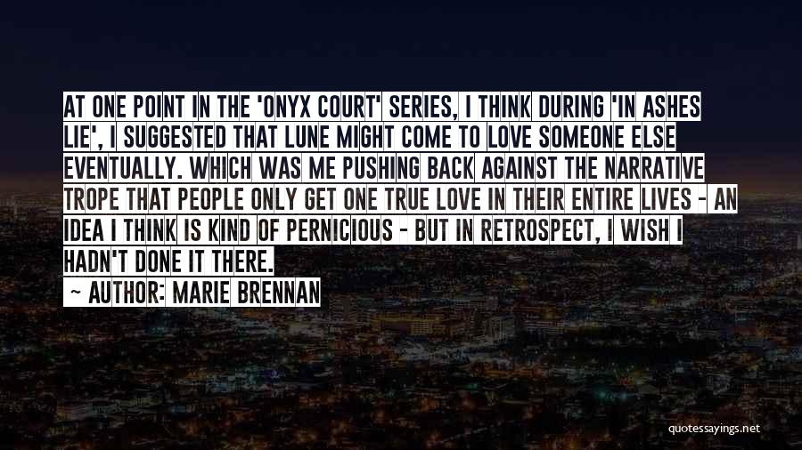 Narrative Love Quotes By Marie Brennan