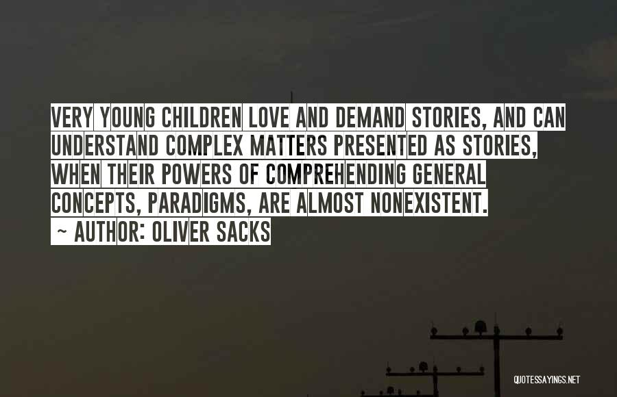 Narrative Love Quotes By Oliver Sacks