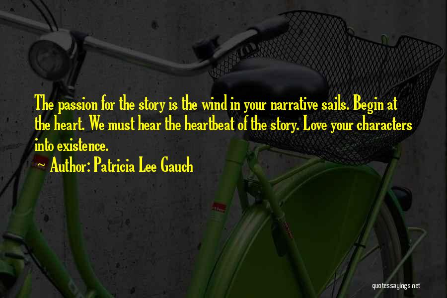Narrative Love Quotes By Patricia Lee Gauch