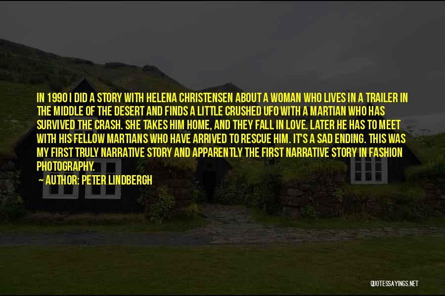 Narrative Love Quotes By Peter Lindbergh