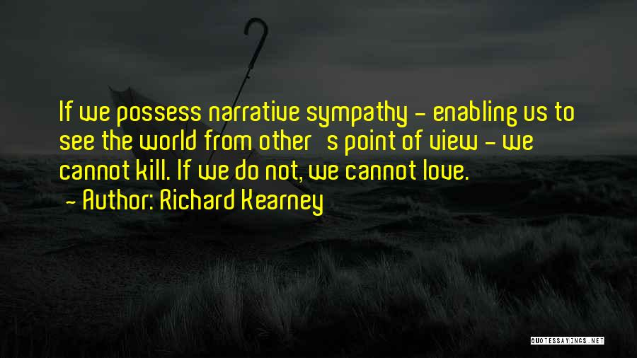 Narrative Love Quotes By Richard Kearney
