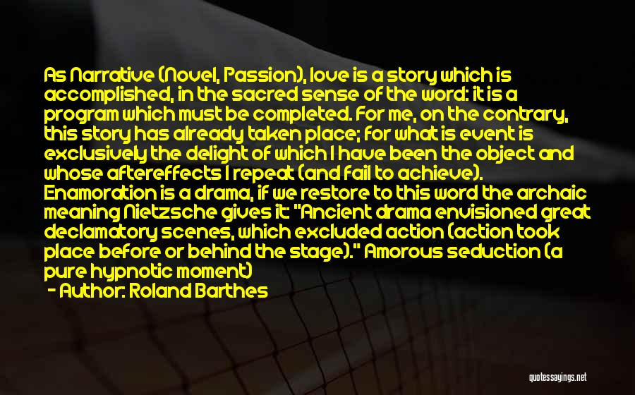 Narrative Love Quotes By Roland Barthes
