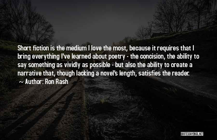 Narrative Love Quotes By Ron Rash