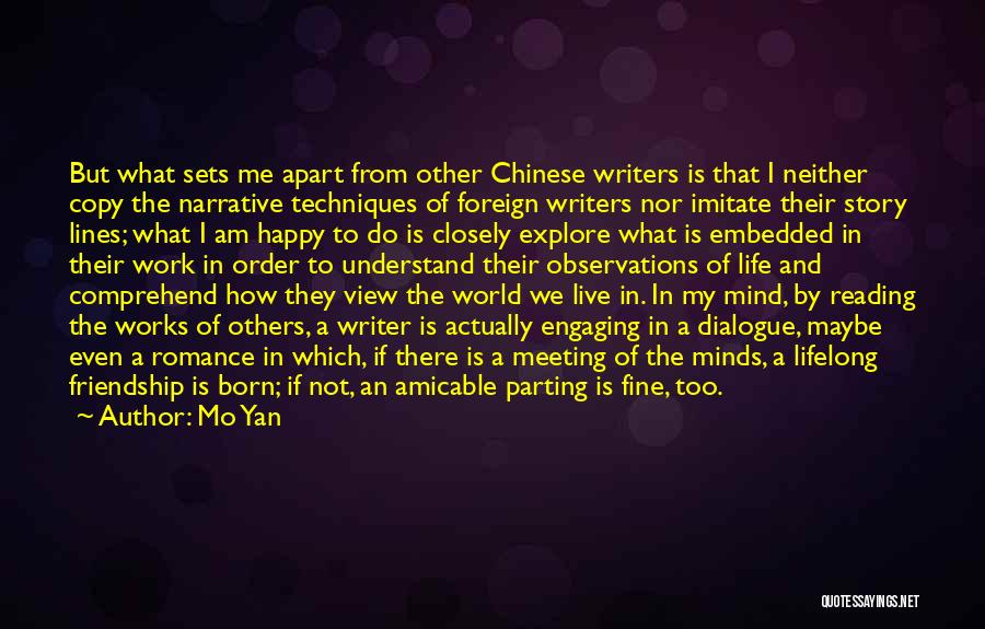 Narrative Techniques Quotes By Mo Yan