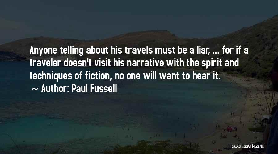 Narrative Techniques Quotes By Paul Fussell