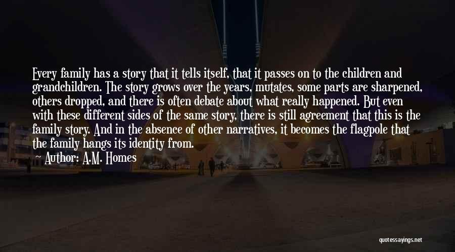 Narratives Quotes By A.M. Homes