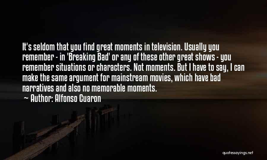 Narratives Quotes By Alfonso Cuaron