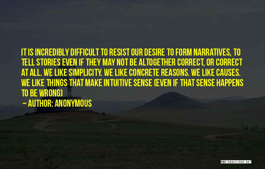 Narratives Quotes By Anonymous