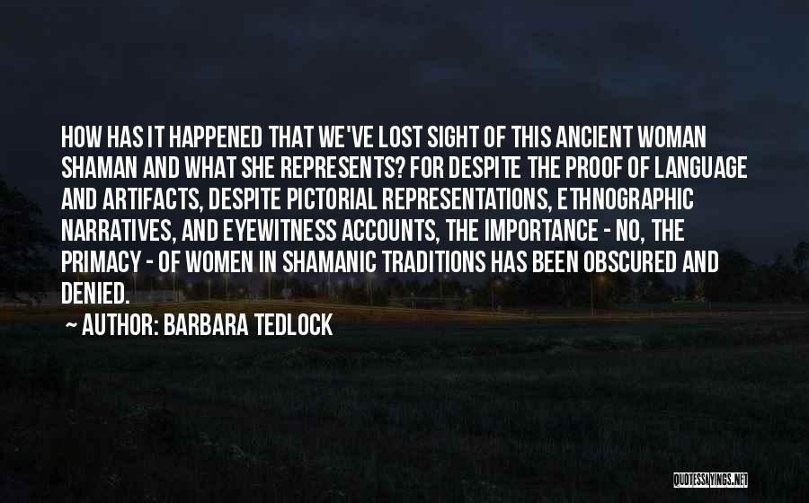 Narratives Quotes By Barbara Tedlock