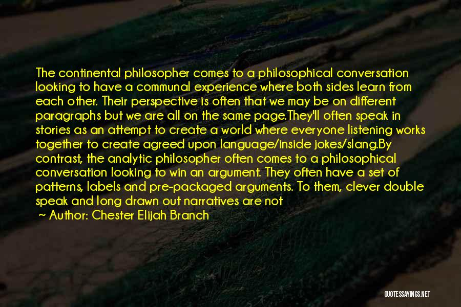 Narratives Quotes By Chester Elijah Branch