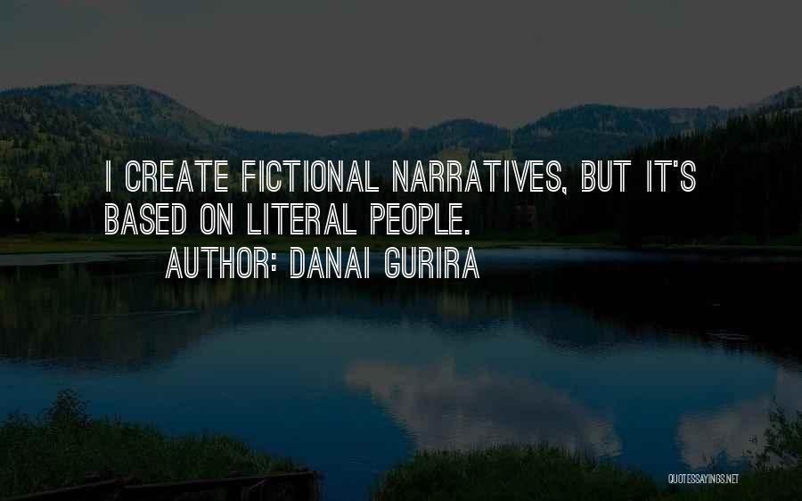 Narratives Quotes By Danai Gurira
