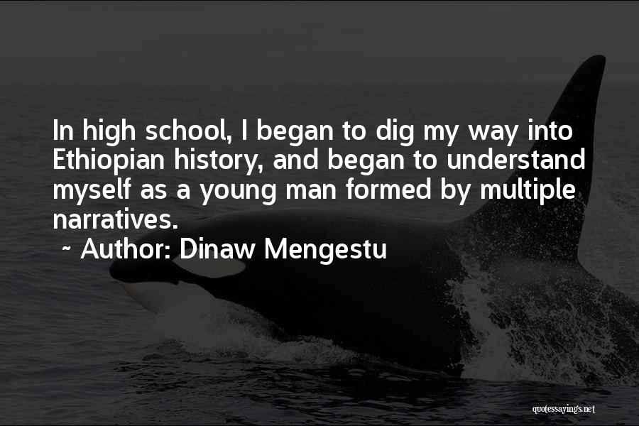 Narratives Quotes By Dinaw Mengestu