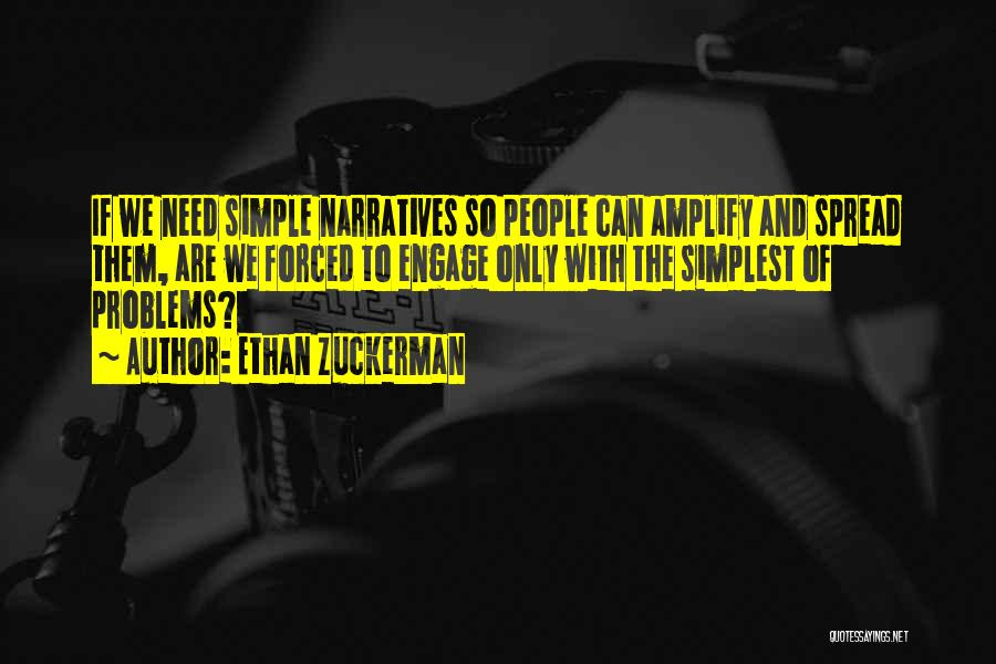 Narratives Quotes By Ethan Zuckerman