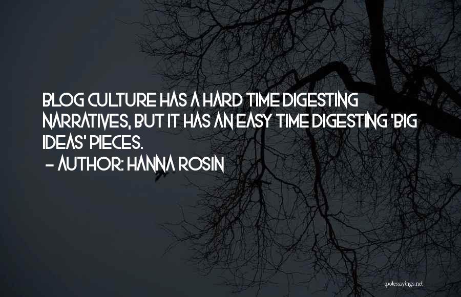 Narratives Quotes By Hanna Rosin
