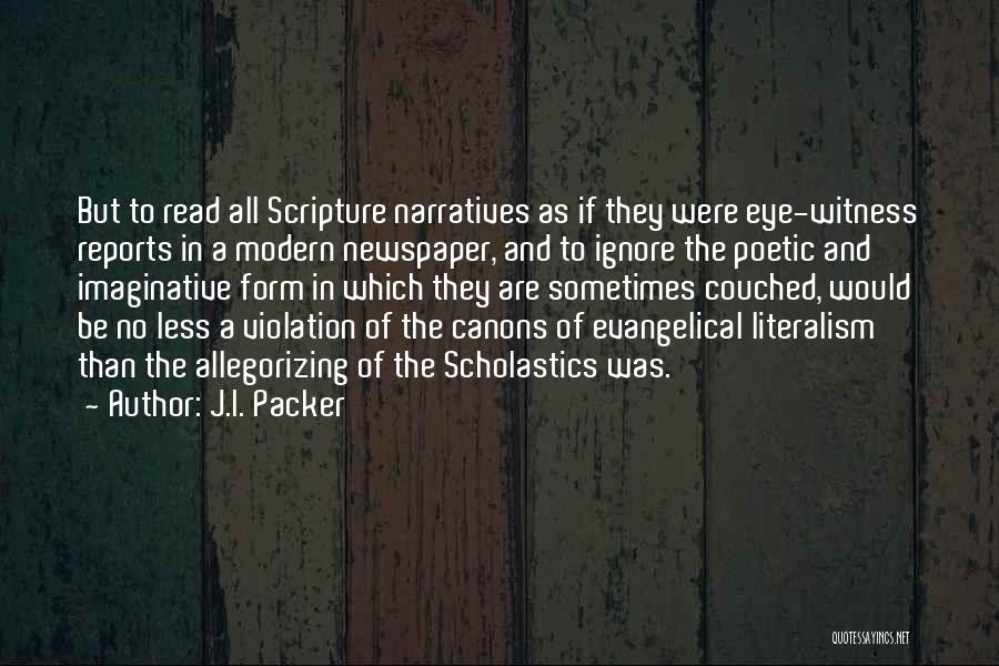 Narratives Quotes By J.I. Packer