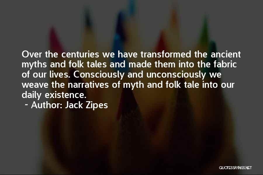 Narratives Quotes By Jack Zipes