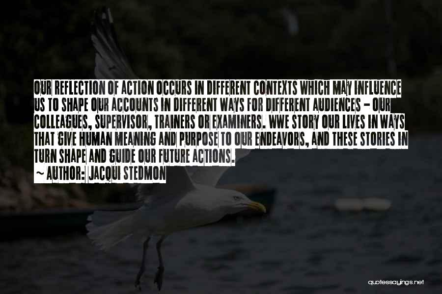 Narratives Quotes By Jacqui Stedmon