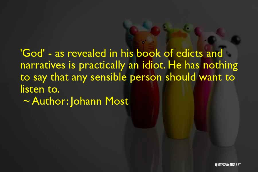 Narratives Quotes By Johann Most