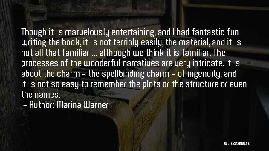Narratives Quotes By Marina Warner
