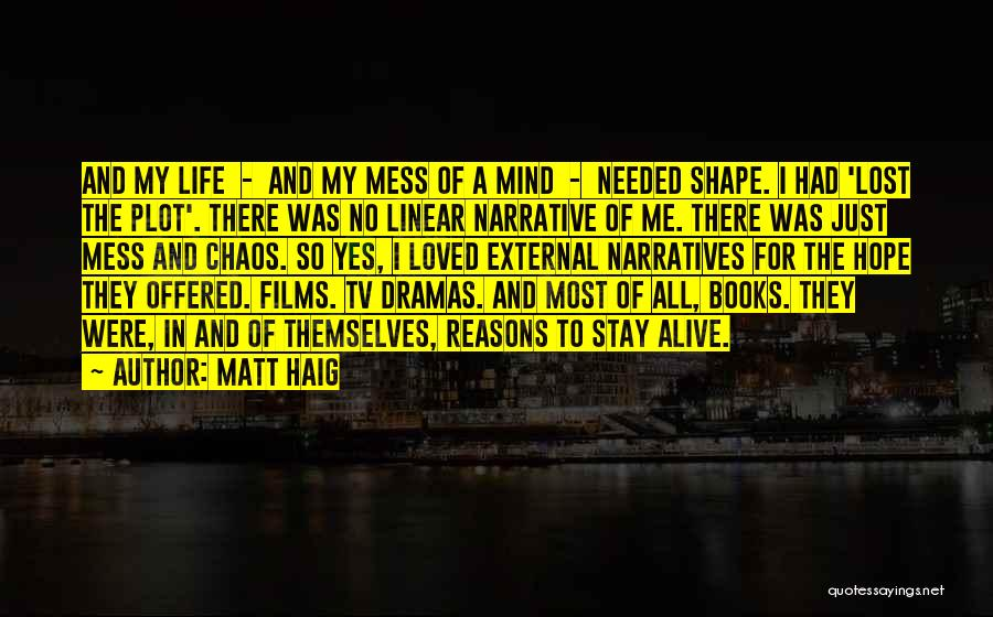 Narratives Quotes By Matt Haig