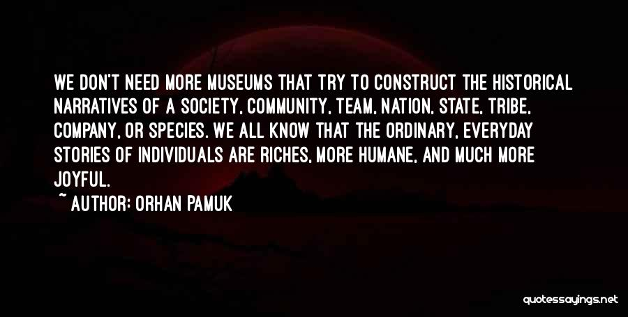 Narratives Quotes By Orhan Pamuk