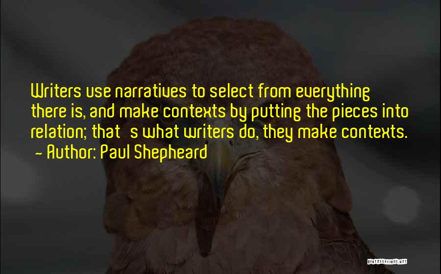 Narratives Quotes By Paul Shepheard