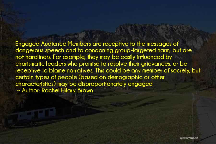 Narratives Quotes By Rachel Hilary Brown