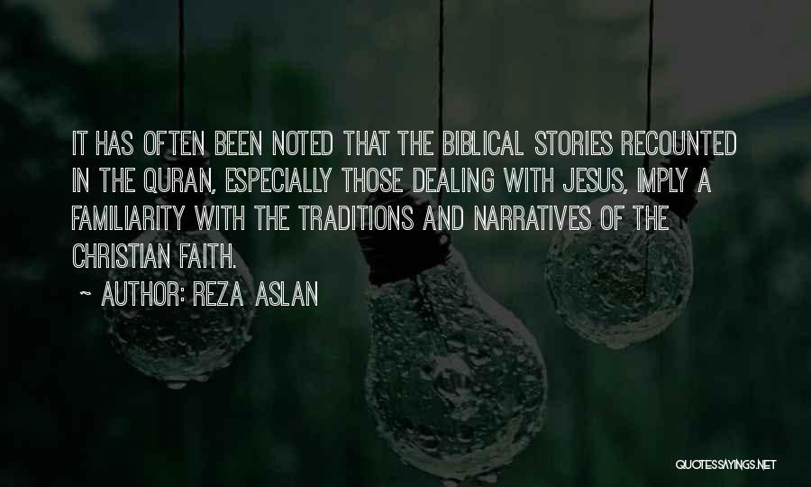 Narratives Quotes By Reza Aslan