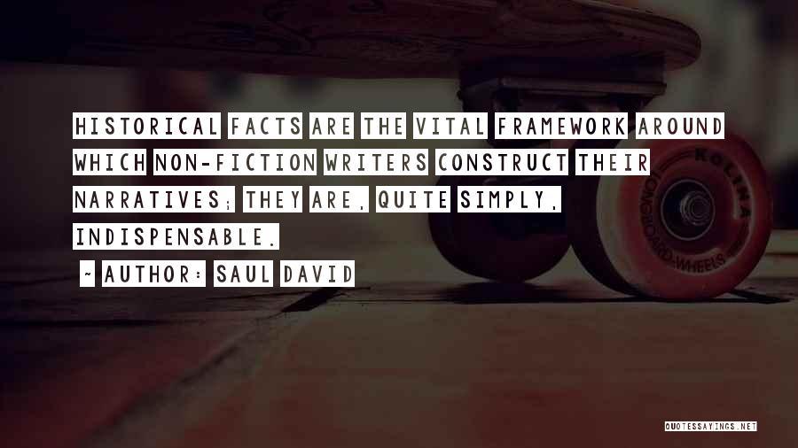 Narratives Quotes By Saul David