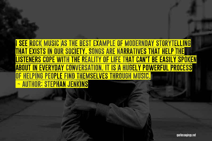 Narratives Quotes By Stephan Jenkins