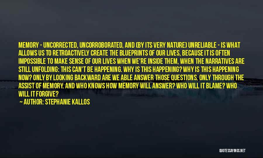 Narratives Quotes By Stephanie Kallos