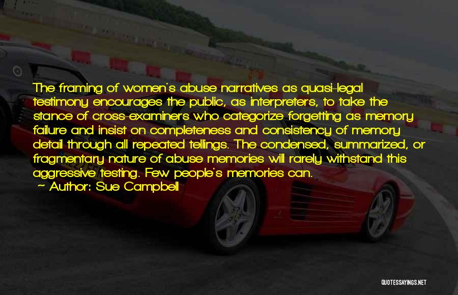 Narratives Quotes By Sue Campbell