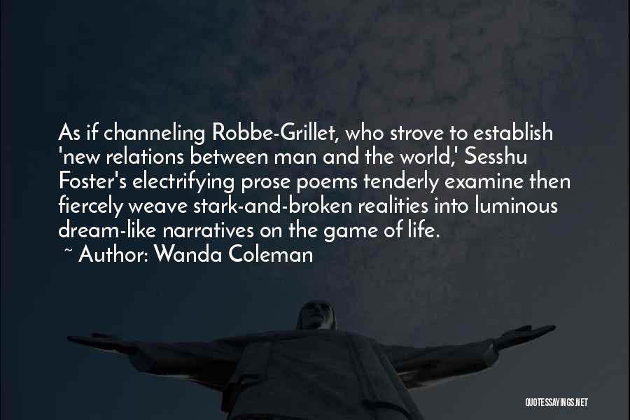 Narratives Quotes By Wanda Coleman