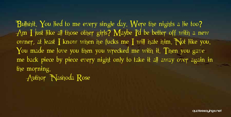 Nashoda Rose Quotes 1081433