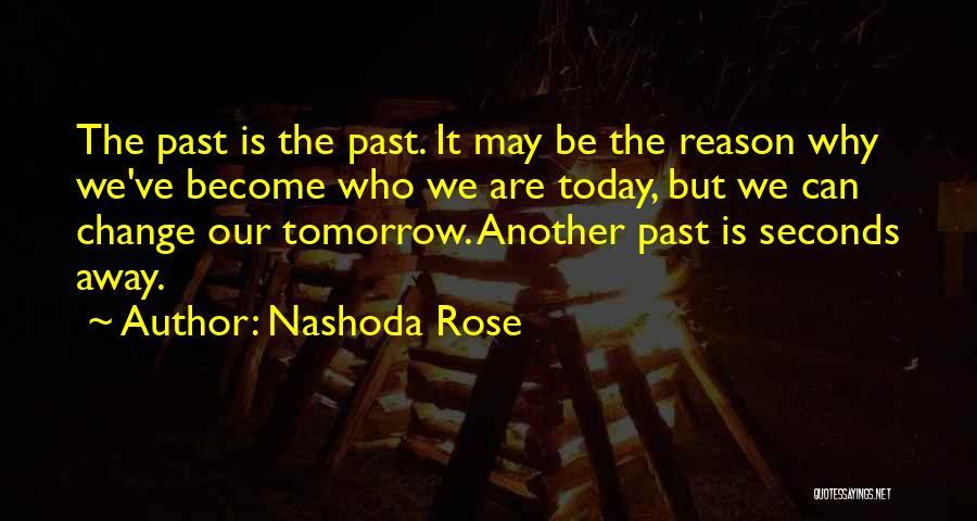 Nashoda Rose Quotes 1168431