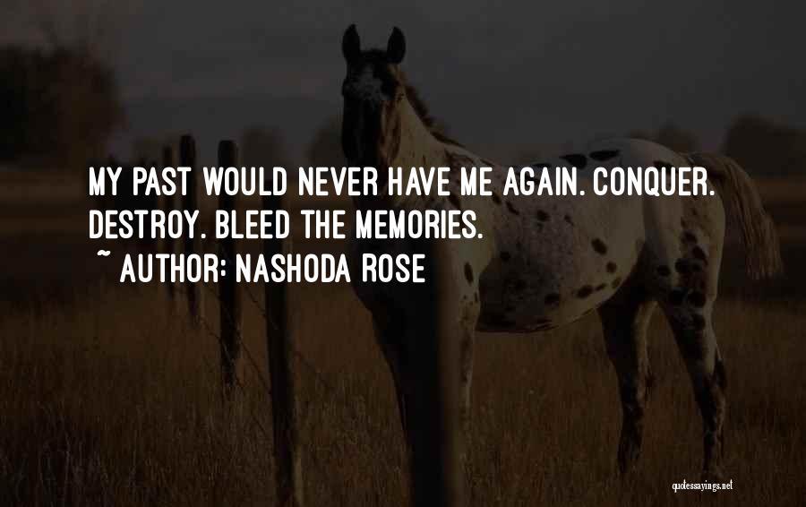 Nashoda Rose Quotes 1197196