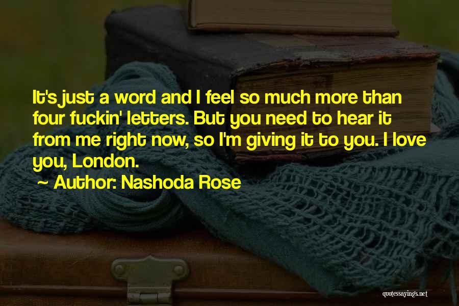 Nashoda Rose Quotes 1353685