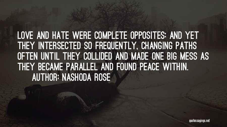 Nashoda Rose Quotes 1361076