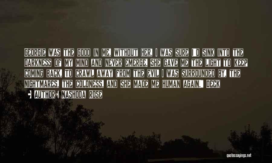 Nashoda Rose Quotes 1500146