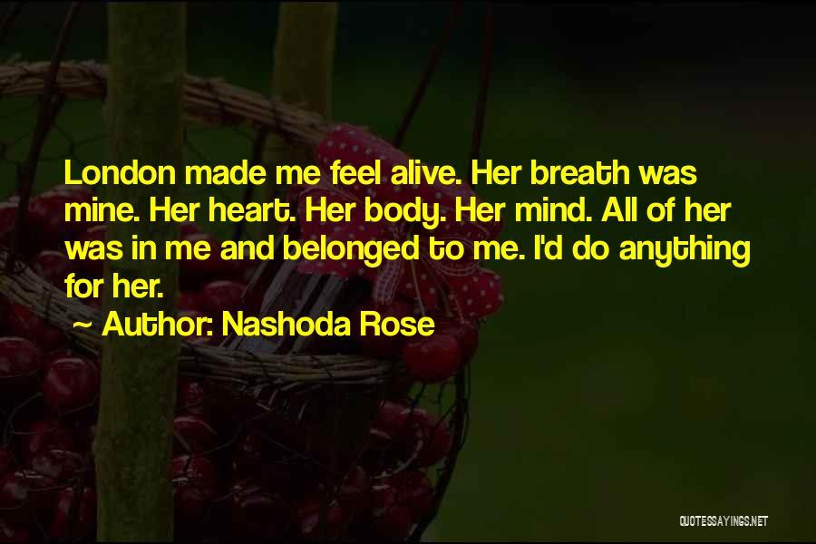 Nashoda Rose Quotes 1582881