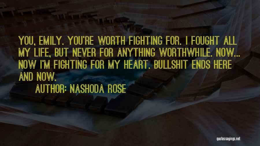 Nashoda Rose Quotes 160803